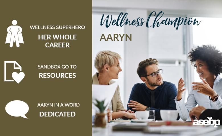 Wellness Champion - Aaryn M.